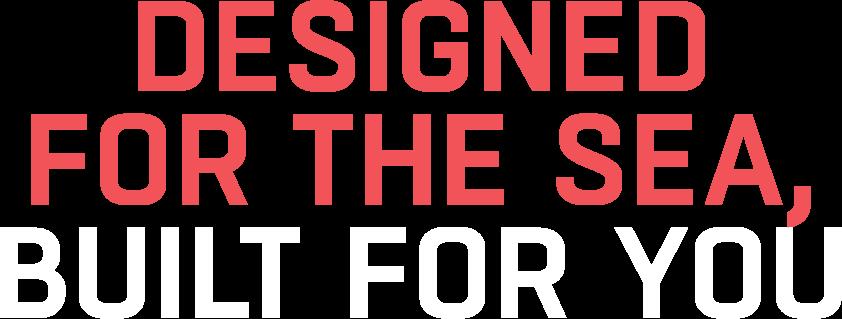 Das Bild zeigt die für die Kommunikation des Kunden FRAMEWORK Robotics entwickelte Headline »Designed For The Sea, Built For You«. Dieser Slogan ist gleichzeitig die Leitidee, die dem entwickelten Corporate Design und der gesamten Corporate Identity zugrunde liegt. Die verwendete Schrift zeigt die für den Kunden gewählte Corporate Font.